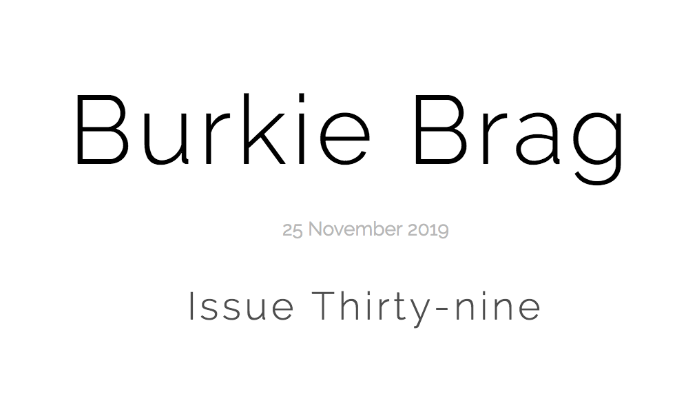 Title image of Burkie Brag Issue Thirty-Nine