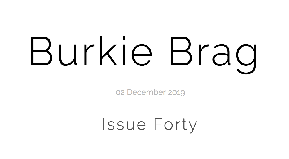 Title image of Burkie Brag Issue Forty